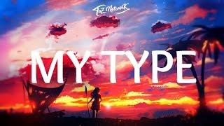 the chainsmokers - my type lyrics