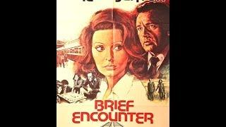 Brief Encounter 1974 (Richard Burton, Sophia Loren)