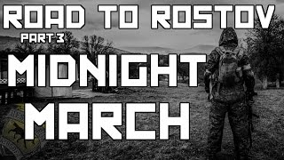 Milsim West: Road To Rostov Part 3: Midnight March (40 Hour Airsoft Game)