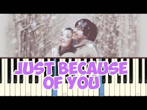 Just because of you - Winter Sonata (Piano Tutorial Synthesia)