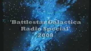 Battlestar Galactica Radio Special 2008