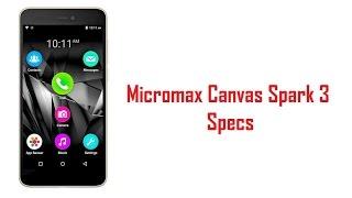 Micromax Canvas Spark 3 Specs, Features & Price