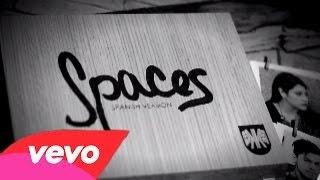 Spaces (Spanish Version Cover) - Kevin Karla & La Banda Letra Lyrics