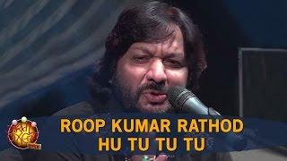 Hu Tu Tu Tu - Roop Kumar Rathod | Gujarati Jalso 2016