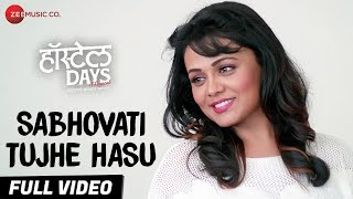 Sabhovati Tujhe Hasu - Full Video | Hostel Days | Kumar S, Bela S | Aaroh W, Prarthana B & Virajas K