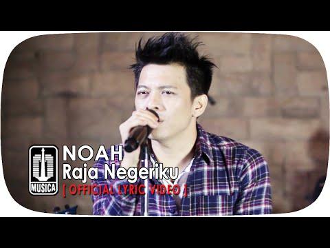 Xxx Mp4 NOAH Raja Negeriku Official Lyric Video 3gp Sex