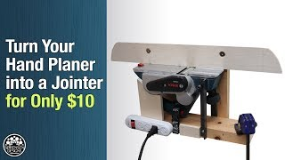 Turn Your Hand Planer into a Jointer for Only $10