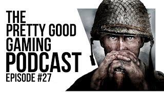 COD Beta IMPRESSIONS, Devs prefer PIRATING to G2A and Half Life 3 | Pretty Good Gaming Podcast #27