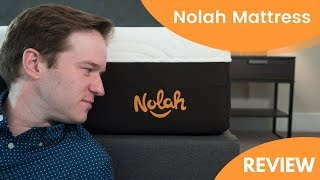Nolah Mattress Review - A Value Alternative To Memory Foam? (2018 UPDATE)