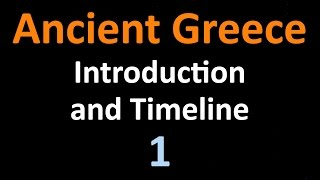 Ancient Greek History - Introduction - 01