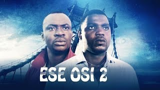 Ese Osi [Part 2] - Latest 2015 Nigerian Nollywood Drama Movie (Yoruba Full HD)
