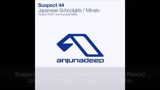 Suspect 44 - Japanese Schoolgirls (PROFF Remix)