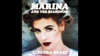 Marina and The Diamonds - Electra Heart - Full Album