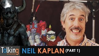 Talking Voices - Neil Kaplan (Part 1)