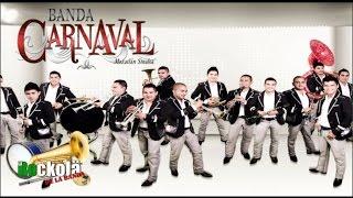 Banda Carnaval / Corridos Y Rancheras