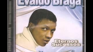 EVALDO BRAGA   -  MEU DEUS
