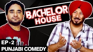 Bachelor House Series - Punjabi Comedy Movie
