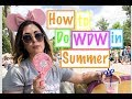 How to Do WDW in Summer!