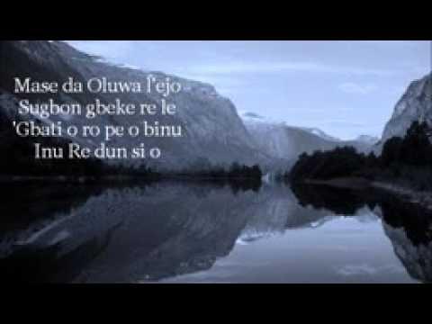 Ona Ara l Olorun wa (God moves in a mysterious way)