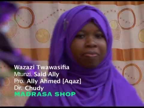 Qaswida ya harusi - Wazazi twawasifia