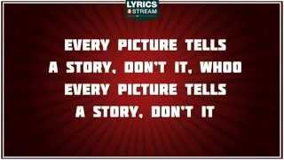 Every Picture Tells A Story - Rod Stewart tribute - Lyrics
