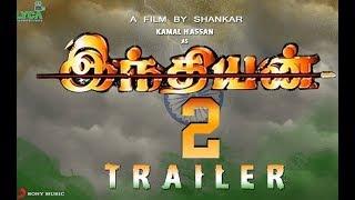 Indian 2 - FanMade Trailer_ Kamal Haasan | S. Shankar | A. R. Rahman | cinema 360