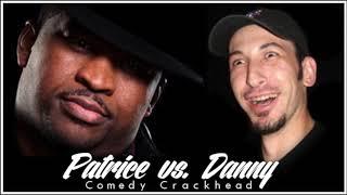 Patrice O'Neal vs. Danny (Compilation)
