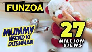 Mummy Neend Ki Dushman- Mimi Teddy Ft. Super Prabhjee | Funny Hindi Song For Friends | Funzoa