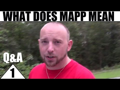MAPP Q&A #1 with Ronny Haze - What Does MAPP Mean?