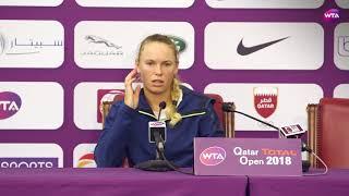2018 Qatar Open press conference: Wozniacki wasn