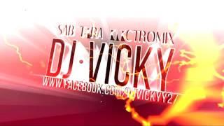 images 0 4 Sab Tera DJ Vicky Electromanagtic