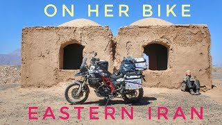 Eastern Iran. On Her Bike Around the World. Episode 10
