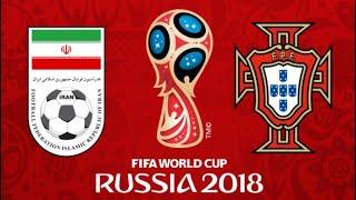 FIFA 18 - IRAN VS PORTUGAL WORLD CUP 2018