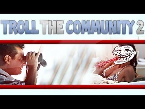 Troll the Community - Call of Homy