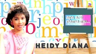 Heidy Diana - Apa Arti Namamu