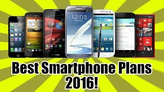 📱 BEST SMARTPHONE PLANS 2016! ◄ The Deal Guy Presents!