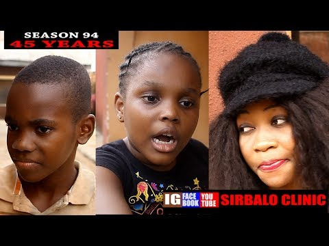 Comedy: SIRBALO CLINIC - 45 YEARS (Episode 94)  - Download
