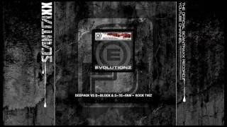 Evolutionz 005 - Deepack Vs D-Block & S-te-Fan - Rock Thiz (HQ)