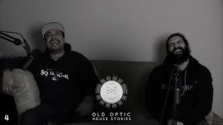 OPTIC PODCAST EP.4 - Old OpTic House Stories