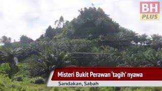 Antara misteri, fakta nahas Bukit Perawan