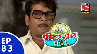 Peterson Hill - पीटरसन हिल - Episode 83 - 20th May, 2015