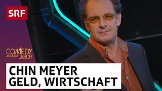 Chin Meyer – Geld, Banken, Wirtschaft – Comedy aus dem Labor