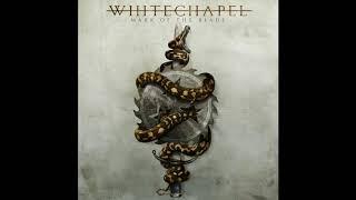 Whitechapel - Mark Of the Blade Full Album 2016 (HQ Audio)