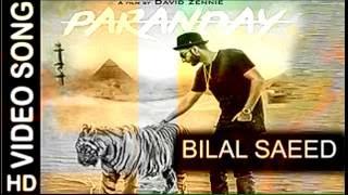 Paranday   Bilal saeed   New punjabi song 2016