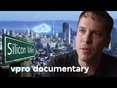 Cybertopia - Dreams of Silicon Valley (vpro backlight documentary)