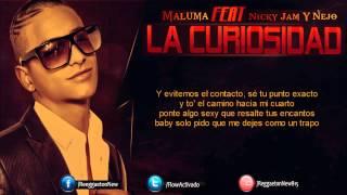 Maluma Ft Nicky Jam Y Ñejo   La Curiosidad Letra Oficial Remix
