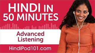 50 Minutes Of Advanced Hindi Listening Comprehension