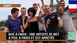 Nue à Paris : l'artiste Milo Moire se met à poil à Paris et est arrêtée