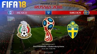 FIFA 18 World Cup - Mexico vs. Sweden @ Ekaterinburg Arena (Group F)
