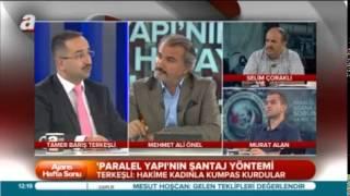 """A HABER / TAMER BARIŞ TERKEŞLİ """"PARALEL YAPI ADANA"""